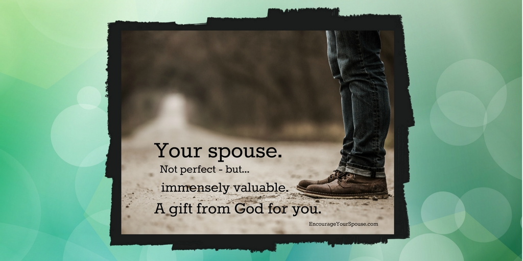 Your Spouse. A Gift from God.