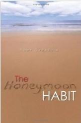 The Honeymoon Habit book cover