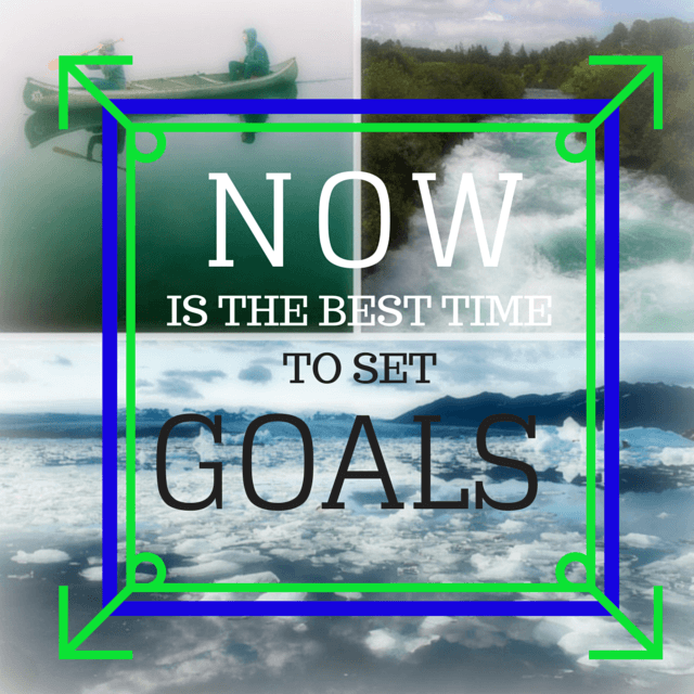 Now is the Best Time to Set Goals - 5 Resources