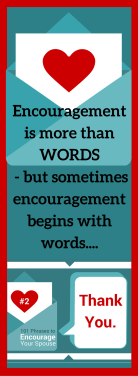"Gratitude. When was the last time you said ""Thank you."" to your spouse? Sometimes Encouragement starts with words..."