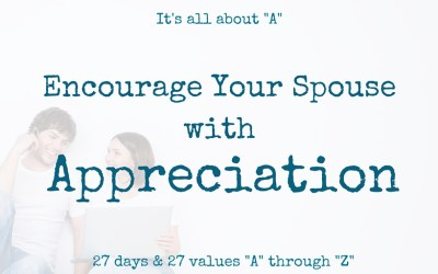 Encourage Your Spouse with Appreciation