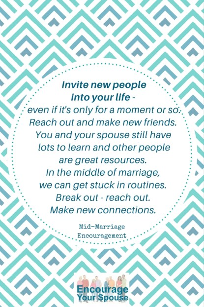 Make New Connections - Mid-marriage encouragement - 1 - pin