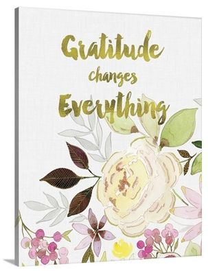 Words Matter - Gratitude Changes Everything wall art at Great Big Canvas Item 2406109 by Stephanie Ryan