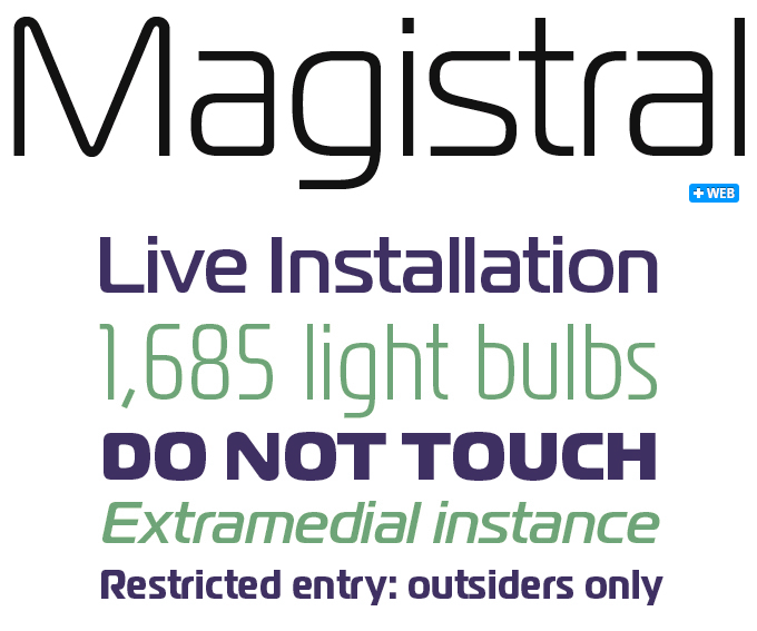 Magistral font display of its uses