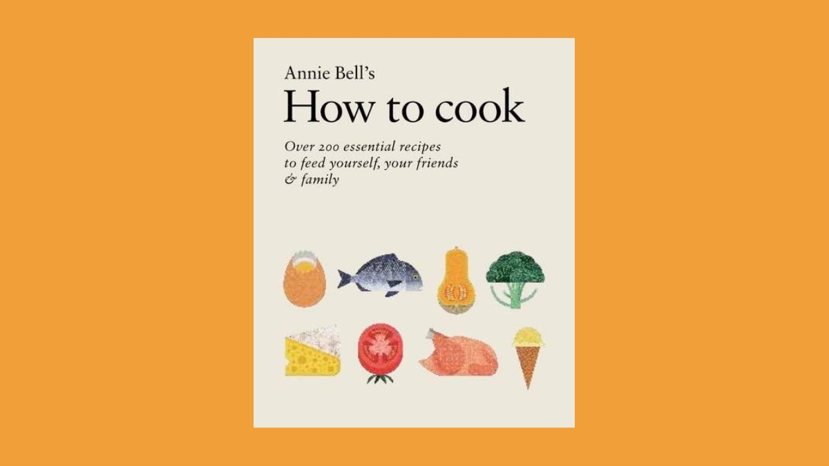 How to Cook by Annie Bell
