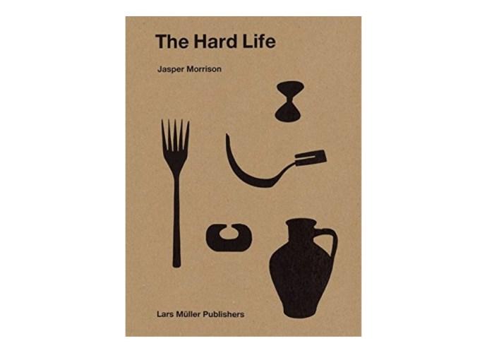 Jasper Morrison Hard Life