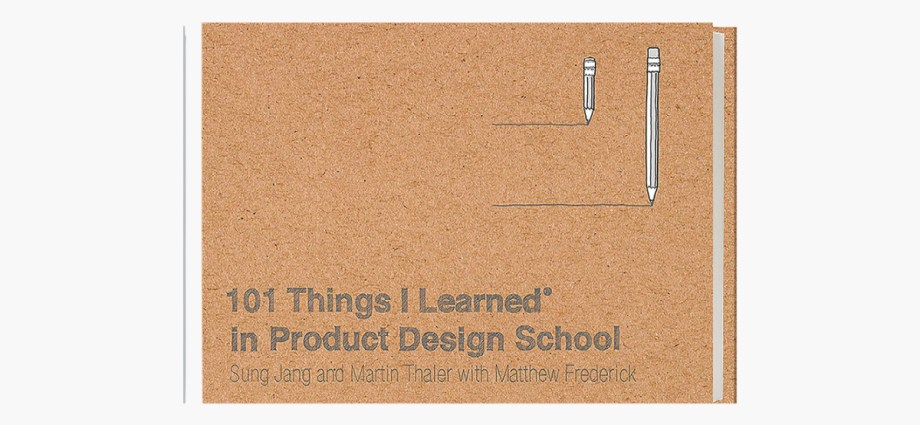 101 Things I Learned® in Product Design School featured image