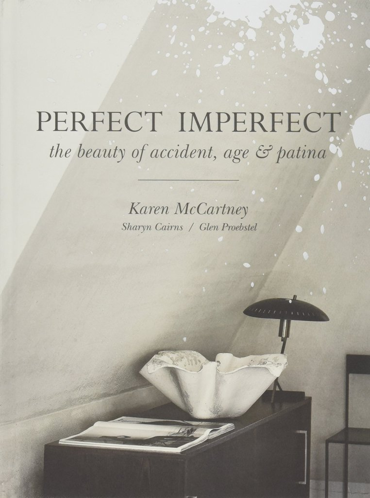 Perfect Imperfect: The Beauty Of Accident Age And Patina. Cover artwork