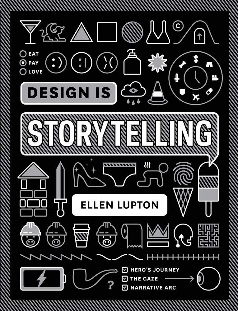 Design is Storytelling by Ellen Lupton cover art
