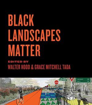 Black Landscapes Matter cover art