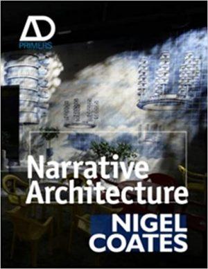Narrative Architecture - Nigel Coates