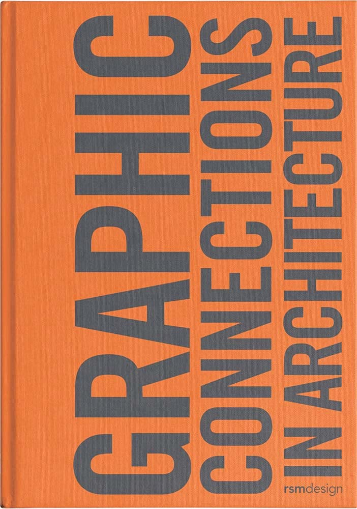 Graphic Connections in Architecture: RSM Design cover art