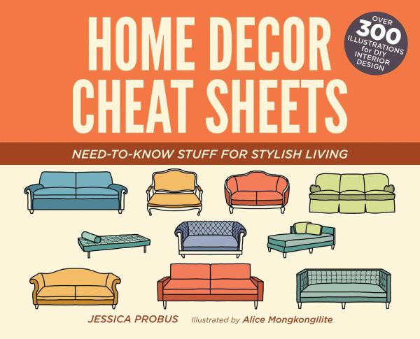 Home Decor Cheat Sheets: Need-to-Know Stuff for Stylish Living cover art