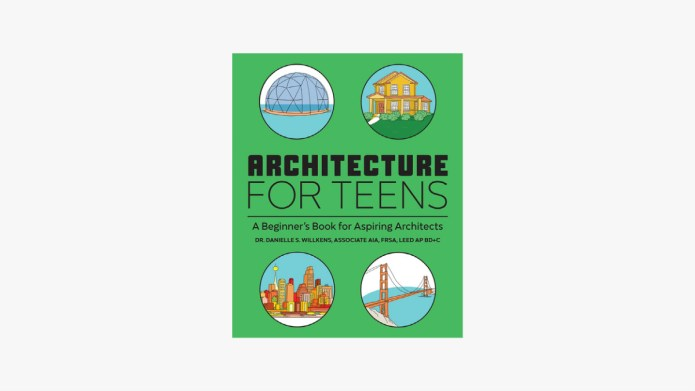 Architecture for Teens