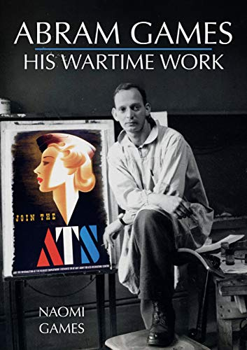 Abram Games: His Wartime Work Cover Art