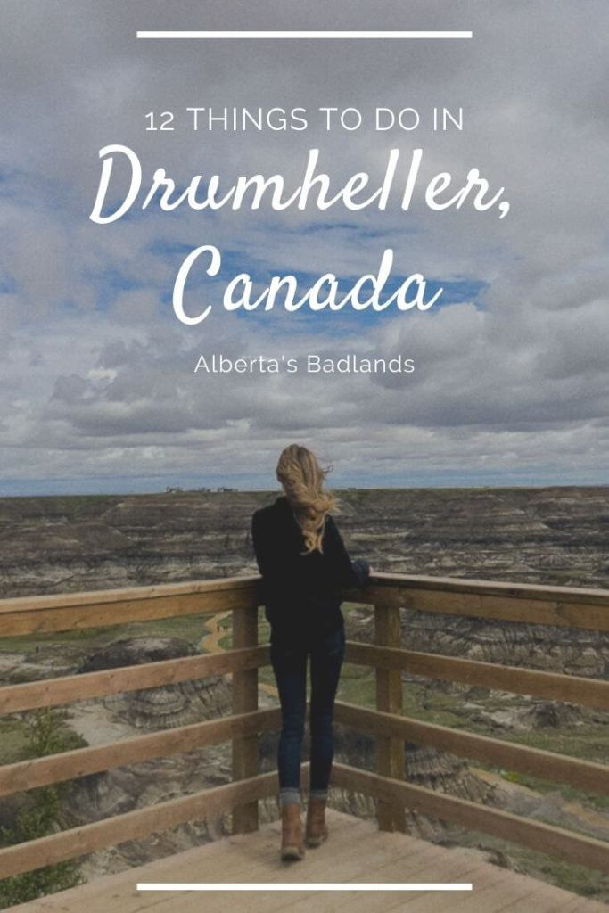 Pin for 12 things to do in Drumheller, Alberta