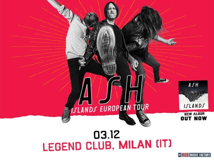 Ash concerto 3 dicembre 2018 al Legend Club di Milano