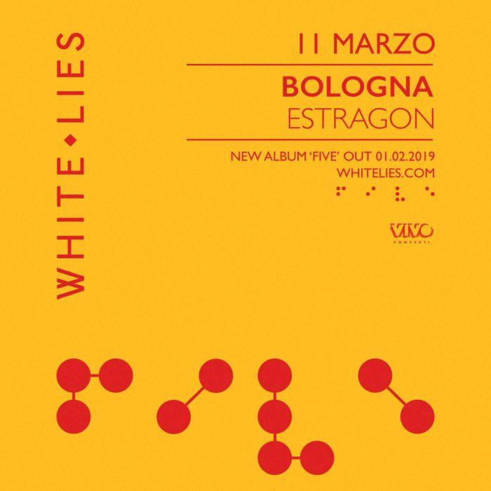 """White Lies in concerto luned 11 marzo 2019 all'Estragon di Bologna per presentare il nuovo album """"Five"""""""