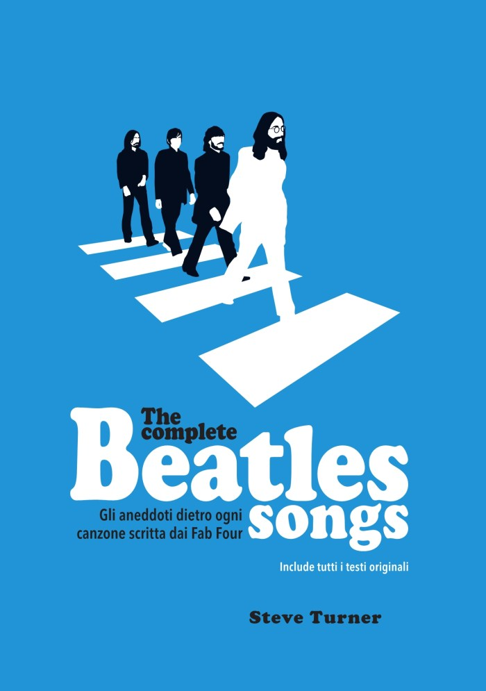 """The Complete Beatles Songs"" cover copertina libro italiano di Steve Turner"