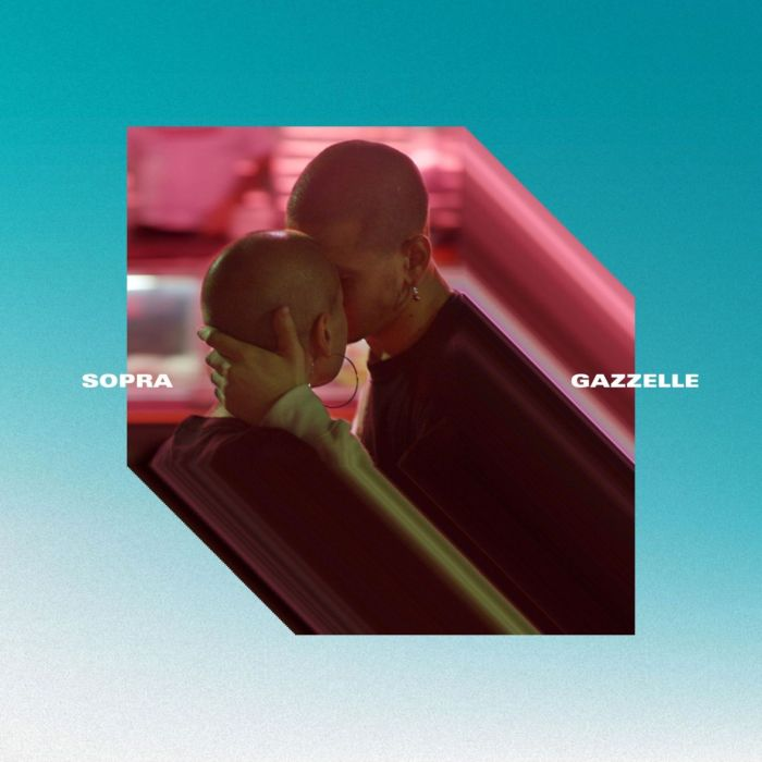 """Cover copertina singolo """"Sopra"""" Gazzelle"""