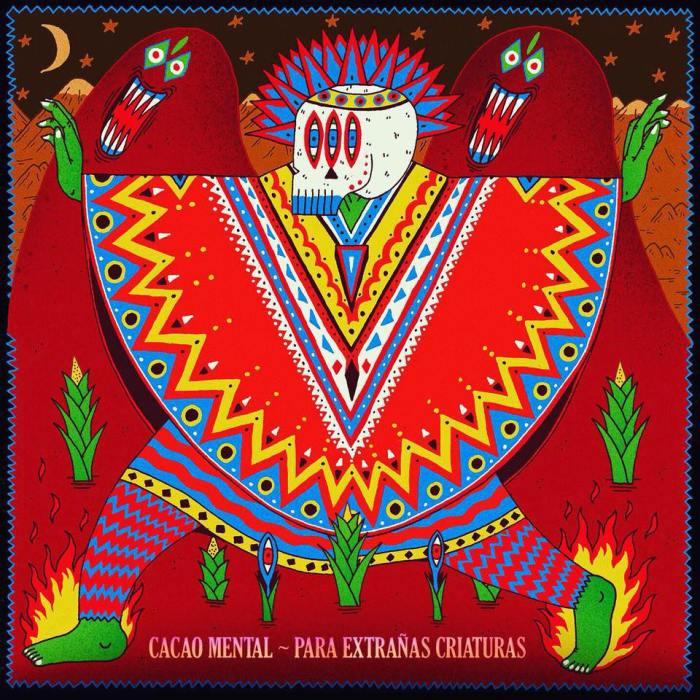 """""""Para Extranas Criaturas"""" cover copertina album Cacao Mental"""