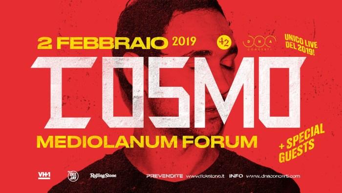 Cosmo in concerto sabato 2 febbraio 2019 al Mediolanum Forum di Milano per l'unica data 2019