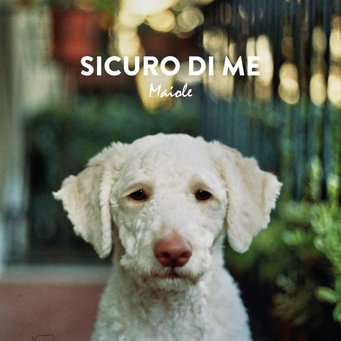 """Cover copertina singolo """"Sicuro Di Me"""" Maiole"""