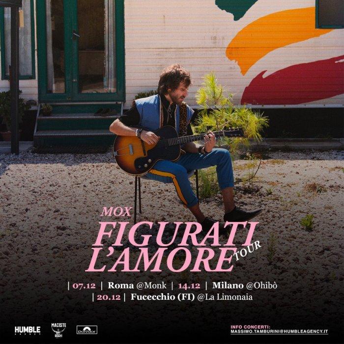 """Mox in concerto a dicembre a Roma, Milano e Firenze con """"Figurati L'Amore Tour"""""""