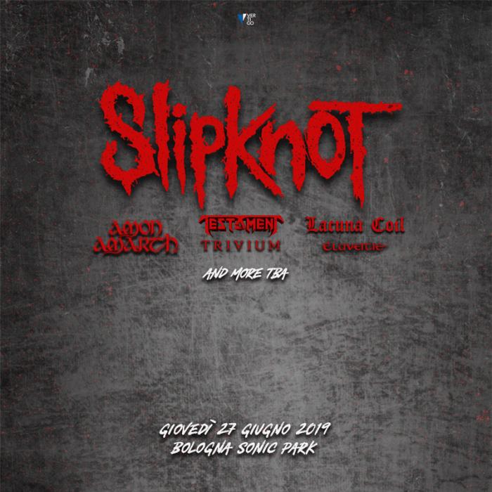 Slipknot dal vivo al Bologna Sonic Park giovedì 27 giugno 2019 all'Arena Parco Nord di Bologna