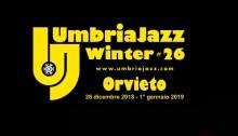Umbria Jazz WInter 26, dal 28 dicembre al 1 gennaio 2019 nella città di Orvieto