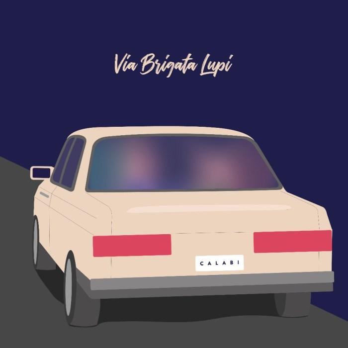 """Calabi cover copertina singolo """"Via Brigata Lupi"""""""