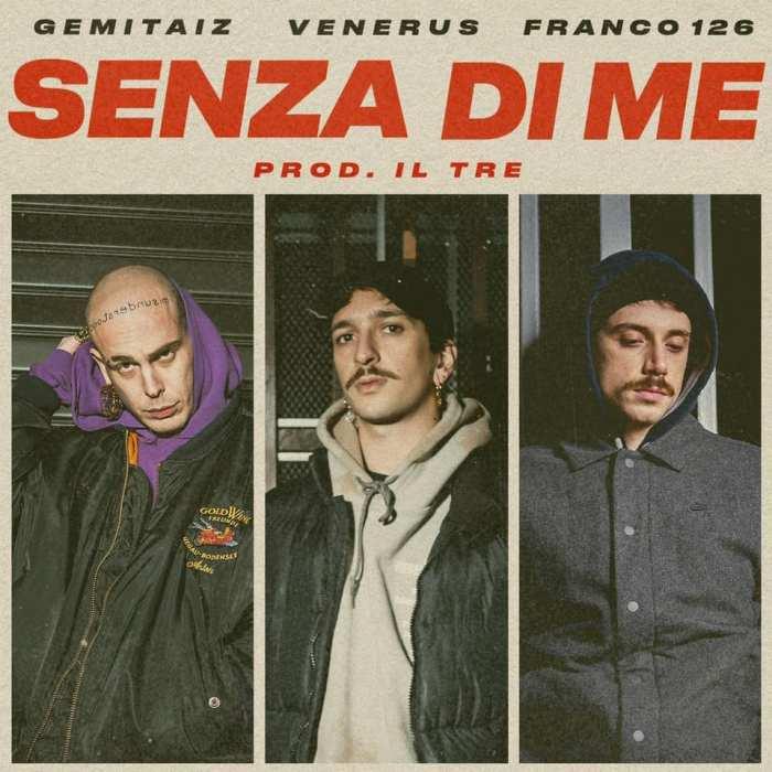 """Gemitaiz è tornato con """"Senza Di Me"""" feat. Venerus e Franco126"""