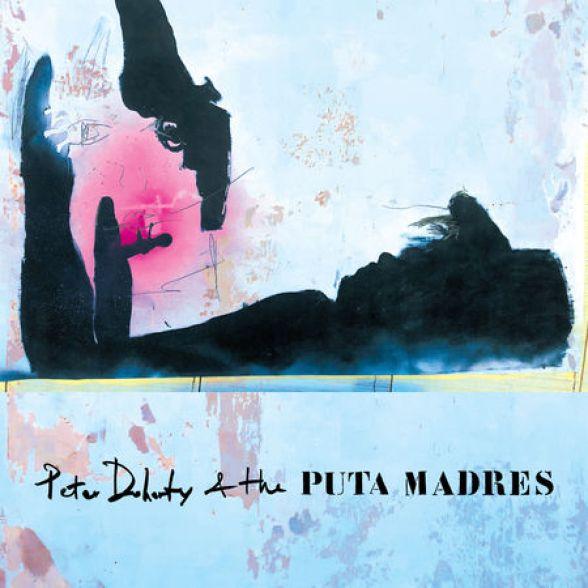 copertina album Peter Doherty 6 the Puta Madres