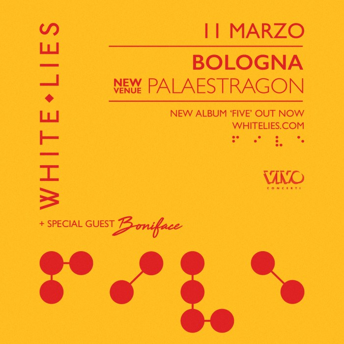 concerto 11 marzo PalaEstragon Bologna White Lies