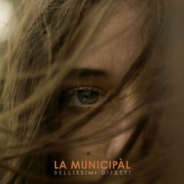 "copertina ""Bellissimi Difetti"" La Municipàl"