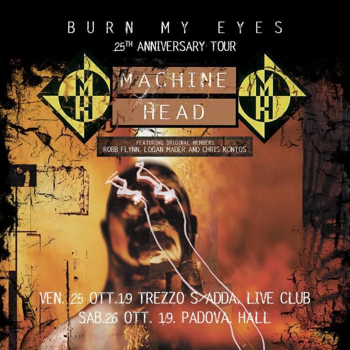 """Machine Head in concerto il 25 e 26 ottobre a Trezzo Sull'Adda e Padova per i 25 anni di """"Burn My Eyes"""""""
