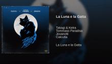 """Takagi e Ketra sono tornati con il nuovo singolo """"La Luna e La Gatta"""" insieme a Tommaso Paradiso, Calcutta e Jovanotti"""