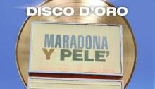 """""""Maradona Y pelè"""" dei Thegiornalisti è disco d'oro"""