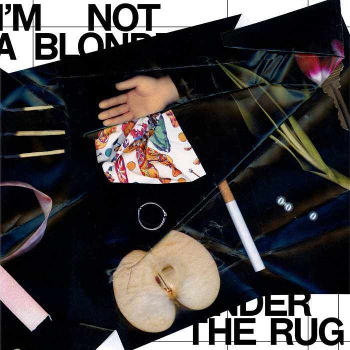 "copertina album ""Under The Rug"" I'm Not A Blonde"