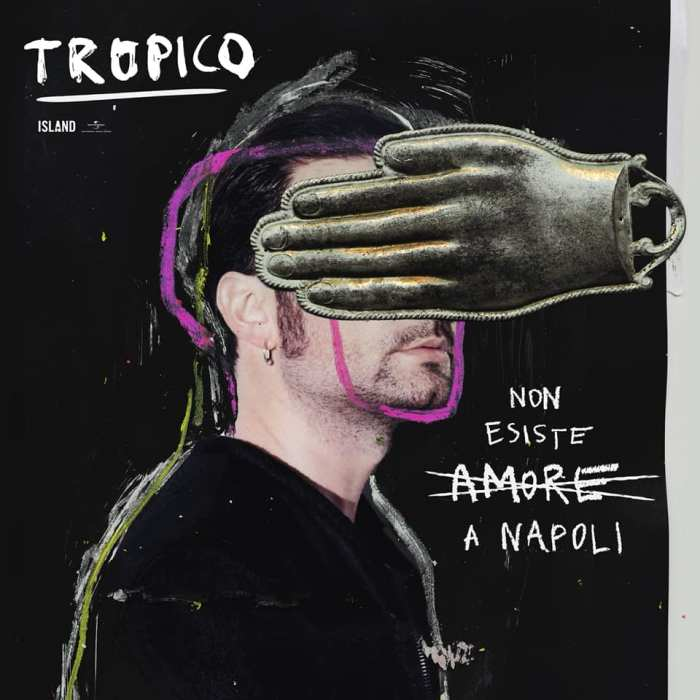 """Tropico copertina singolo """"Non Esiste Amore A Napoli"""""""