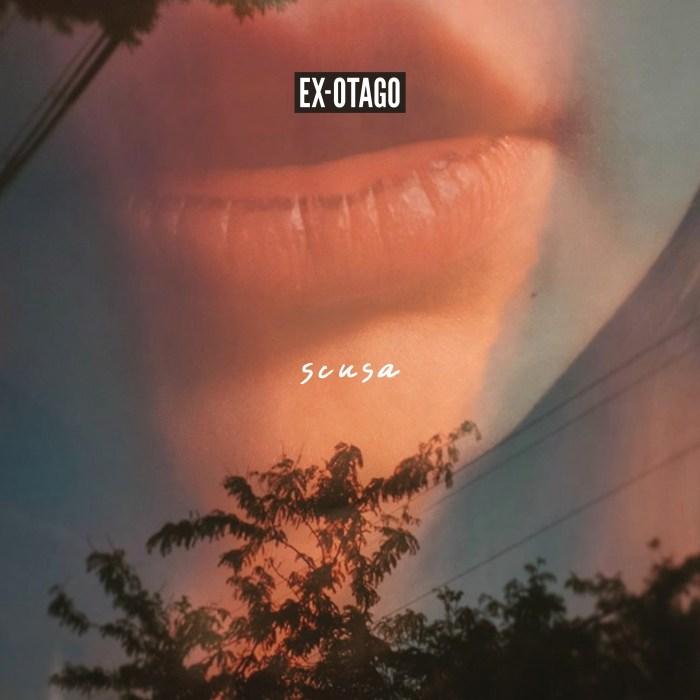 "Ex-Otago copertina singolo ""Scusa"""