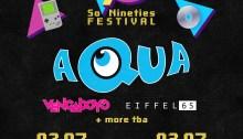 Aqua, Eiffel 65 e Vengaboys a luglio a Milano e Roma con So '90s Festival