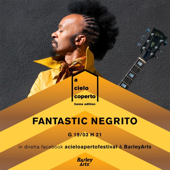 Fantastic Negrito 19 marzo streaming ore 21:00