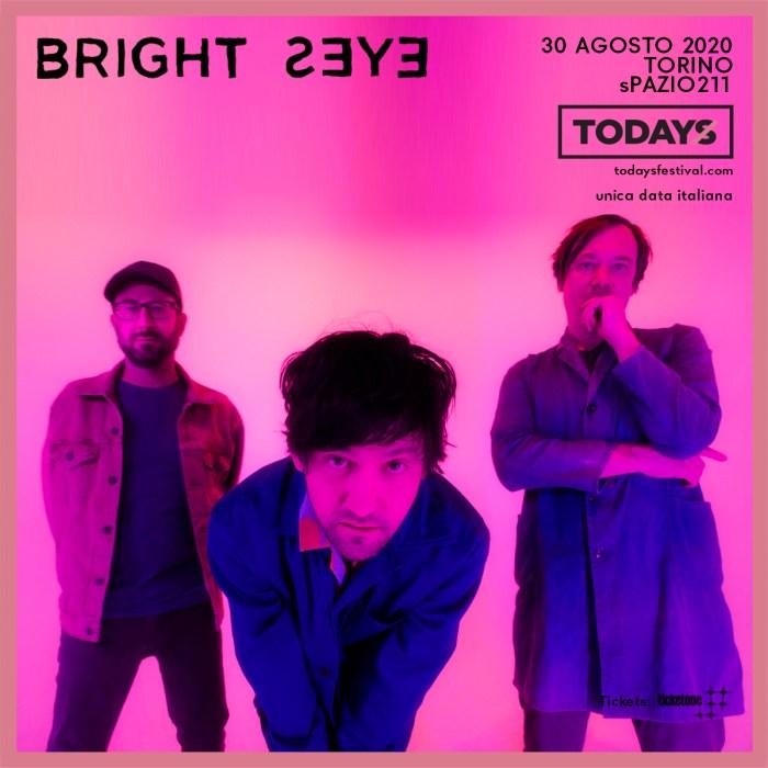 Bright Eyes TOdays 2020