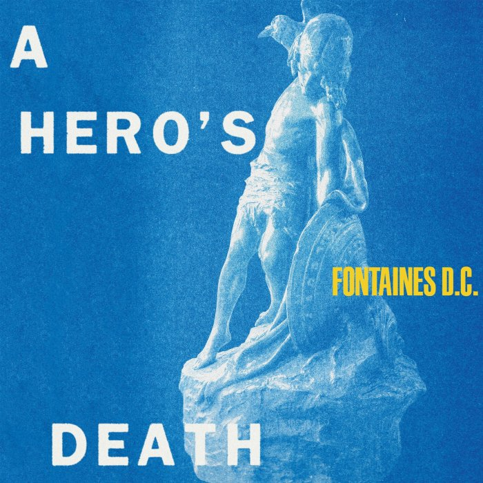 "Fontaines D.C. copertina ""A Hero's Death"""