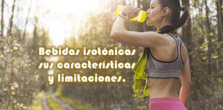 Bebidas isotónicas sus características y limitaciones.