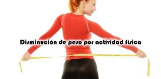 Disminución de peso por actividad física