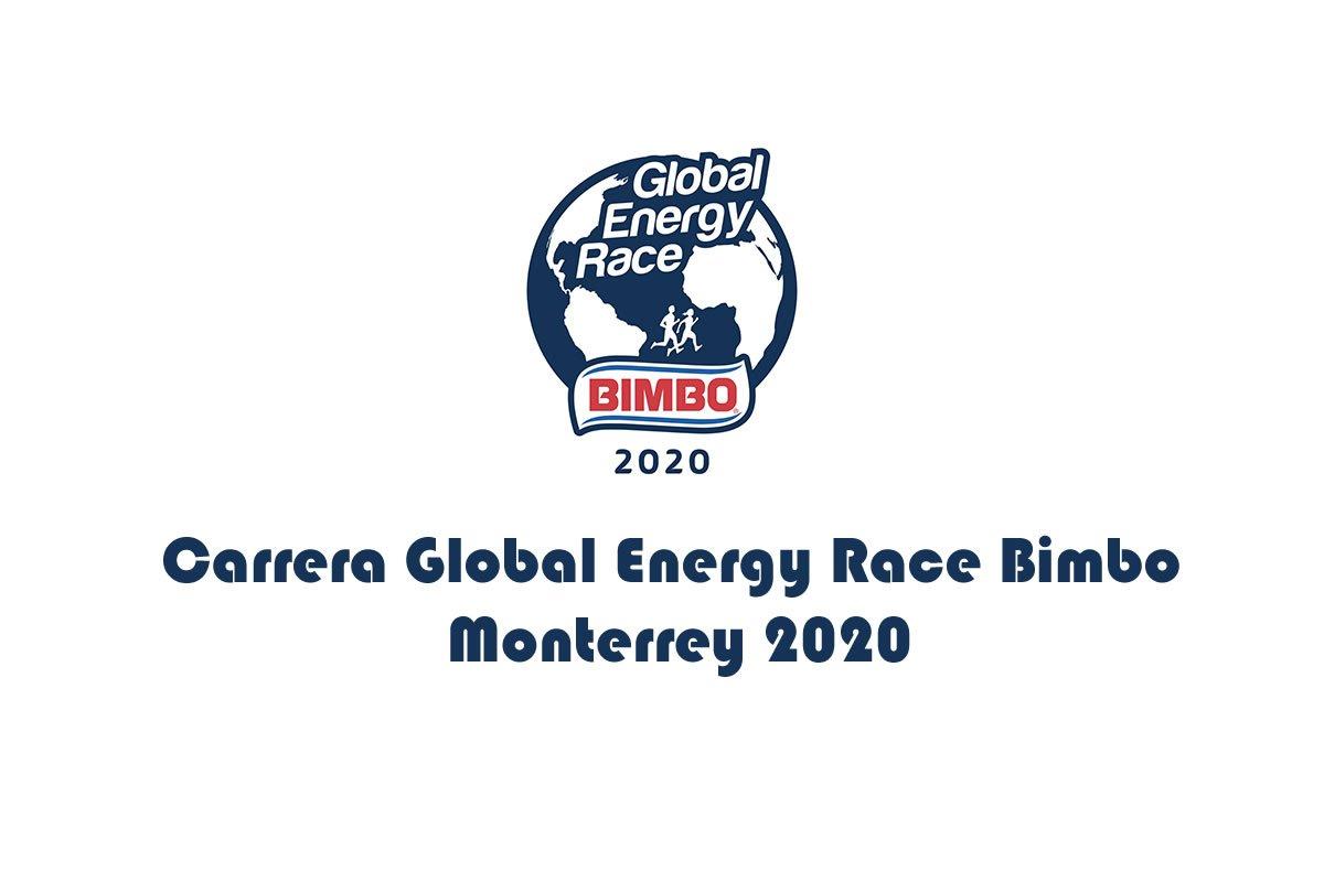 Carrera Global Energy Race Bimbo Monterrey 2020