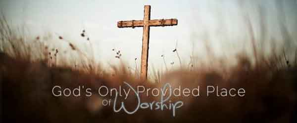 Gods-only-provided-way-of-worship