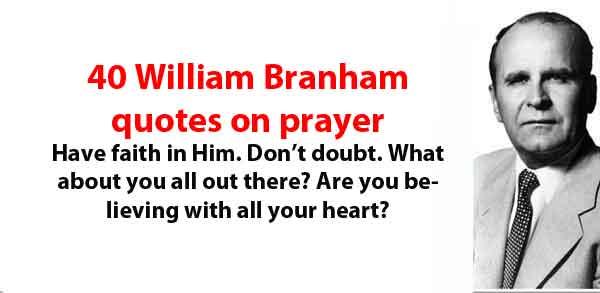 william branham quotes on prayer